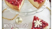 White Chocolate Eggnog Cheesecake