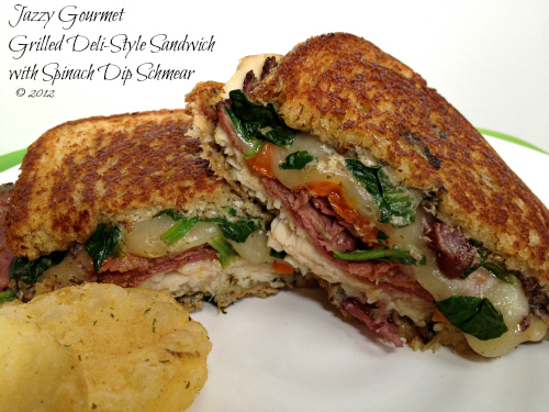 Grilled Deli-Style Sandwich with Spinach Dip Schmear by Jazzy Gourmet